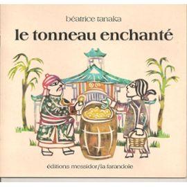 LE TONNEAU ENCHANTE - Tanak Beatrice