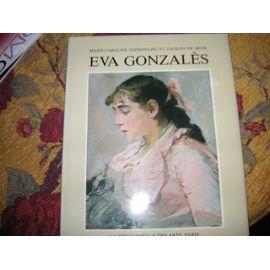 Eva Gonzales : Érude Critique Et Catalogue Raisonné De L'oeuvre - Marie-Caroline Sainsaulieu