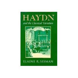 Haydn and the Classical Variation - Elaine R. Sisman
