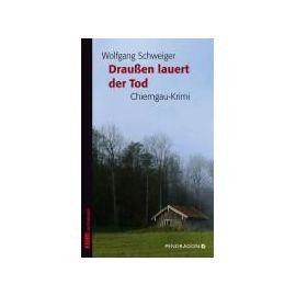 Draußen lauert der Tod - Wolfgang Schweiger