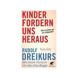 Kinder fordern uns heraus - Rudolf Dreikurs