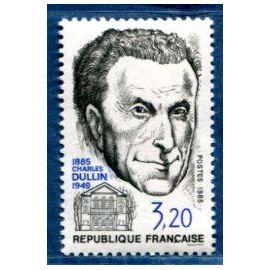 FRANCE ANNée 1985 N° 2390 NEUF** HOMMAGE A CHARLES DULLIN