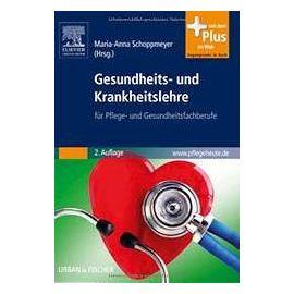 Gesundheits- und Krankheitslehre - Maria-Anna Schoppmeyer
