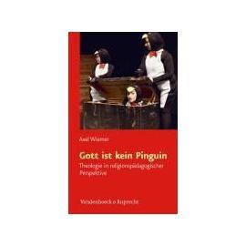 Wiemer, A: Gott ist kein Pinguin