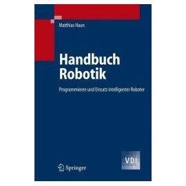 Handbuch Robotik - Matthias Haun
