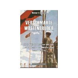 Verschmähte Waffenbrüder - Werner H. Krause