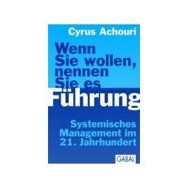 Wenn Sie wollen, nennen Sie es Führung - Cyrus Achouri