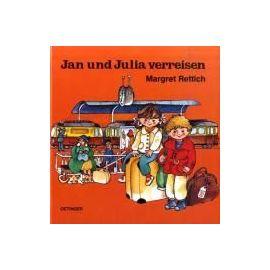 Jan und Julia verreisen - Margret Rettich