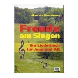 Freude am Singen - Blanckenburg, Albrecht Von