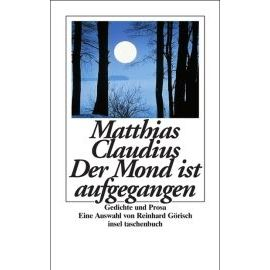 Der Mond ist aufgegangen - Matthias Claudius