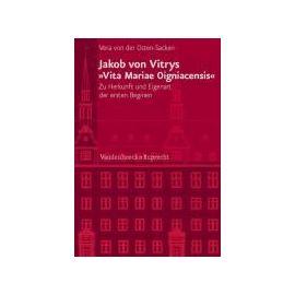 """Jakob von Vitrys """"Vita Mariae Oigniacensis - Vera Von Der Osten-Sacken"""