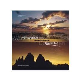 Wattenmeer - Weltnaturerbe - Dolomiten - Dirk Ippen
