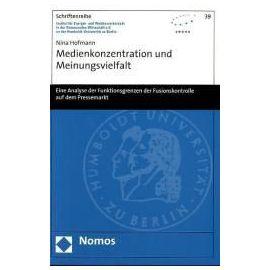 Medienkonzentration und Meinungsvielfalt - Nina Hofmann