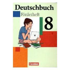 Deutschbuch 8. Schuljahr. Förderheft - Collectif