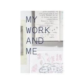 My Work and Me. - Susanne Pfeffer