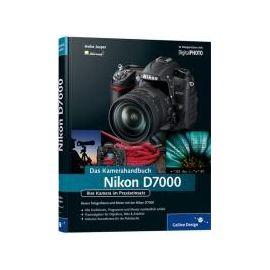 Nikon D7000. Das Kamerahandbuch - Heike Jasper