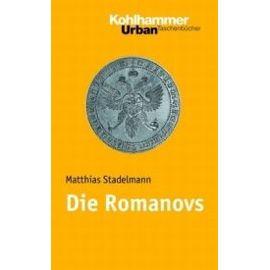Die Romanovs - Matthias Stadelmann