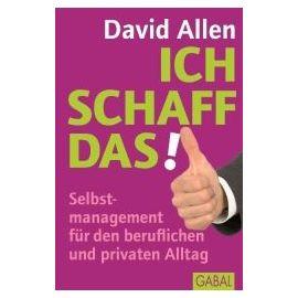 Allen, D: Ich schaff das! - David Allen