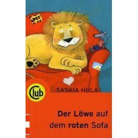 Der Löwe auf dem roten Sofa - Saskia Hula