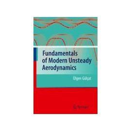Fundamentals of Modern Unsteady Aerodynamics - Ülgen Gülçat