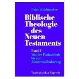 Stuhlmacher, P: Bibl. Theol. NT 2 - Peter Stuhlmacher