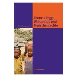 Weltarmut und Menschenrechte - Thomas Pogge