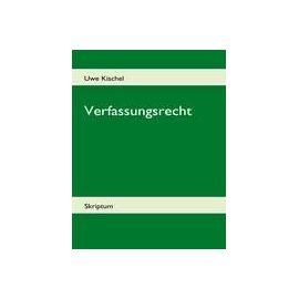Verfassungsrecht - Uwe Kischel