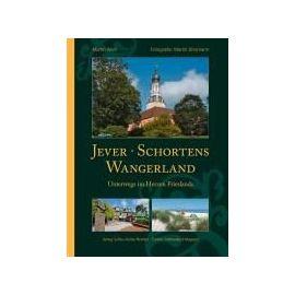 Jever, Schortens und das Wangerland - Martin Wein