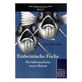 Einheimische Fische - Kurt Floericke