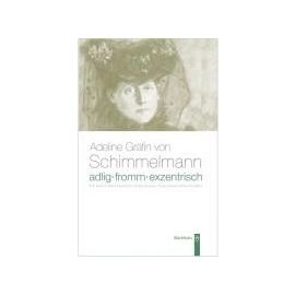 Adlig, fromm, exentrisch - Collectif