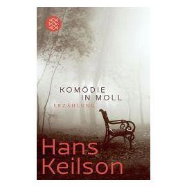 Komödie in Moll - Hans Keilson