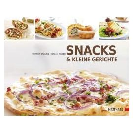 Snacks und kleine Gerichte - Werner Kräling