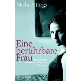 Eine berührbare Frau - Michael Jürgs