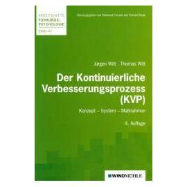 Der Kontinuierliche Verbesserungsprozess (KVP) - Jürgen Witt