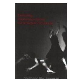 Tanztraining, Empfindungsschulung und persönliche Entwicklung - Detlef Kappert