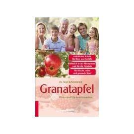 Schemionek, D: Granatapfel - Anja Schemionek
