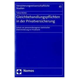 Gleichbehandlungspflichten in der Privatversicherung - Tobias Richter