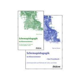 Schemapädagogik im Klassenzimmer - Theorie- und Praxisbuch in zwei Bänden - Marcus Damm