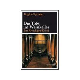 Die Tote im Weinkeller - Brigitte Springer