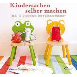 Kindersachen selber machen - Rebecca Shreeve