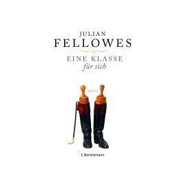 Eine Klasse für sich - Julian Fellowes