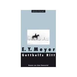 Gotthelfs Ritt - E. Y. Meyer