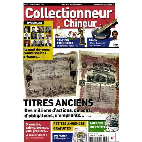 Collectionneur Et Chineur N 123 Titanic Titres Anciens Faiences Rakuten