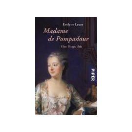 Lever, E: Madame de Pompadour