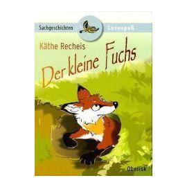 Der kleine Fuchs - Käthe Recheis