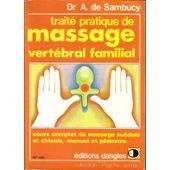 Traite Pratique De Massage Vertebral Familial
