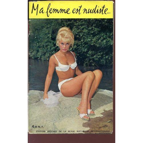 Ma Femme Est Nudiste Revue Naturiste Internationale Rakuten