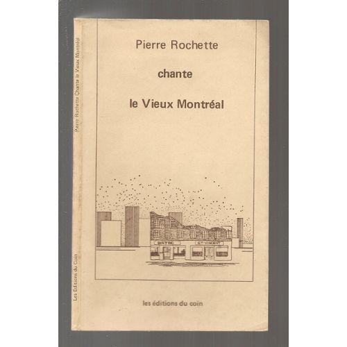 Chante le Vieux Montréal - Littérature | Rakuten