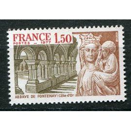 FRANCE année 1977 N° 1938 NEUF** ABBAYE DE FONTENAY Côte d