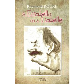 A Eisabello Ou A Isabelle - Raymond Roure